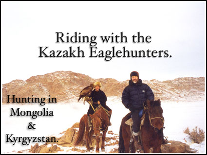Falconry Talk, Riding with the Kazakh Eagle Hunters